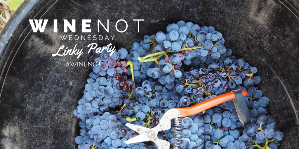 wine food linky party share promote blog post #WINENOT
