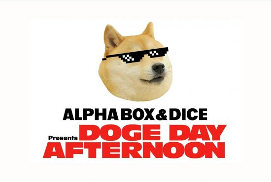 Alpha Box & Dice Doge Day Afternoon