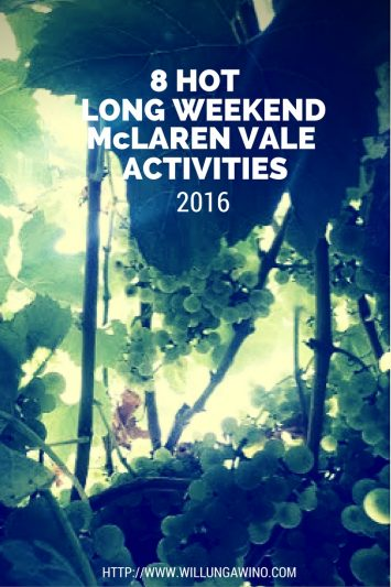 8-hot-long-weekend-activities-in-mclaren-vale-pinterest-1